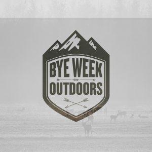 Bye Week Outdoors